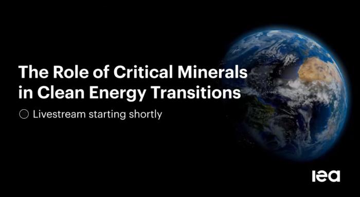 国际能源署(IEA):各国将需要更多的矿物来实现新的气候目标